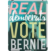 Real Democrats Vote Bernie iPad Case/Skin
