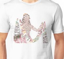 Think Of Me Unisex T-Shirt