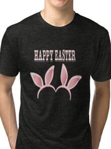 Happy Easter  Tri-blend T-Shirt