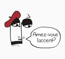 Aimez-vous l'accent? - Funny French Music Cartoon Baby Tee