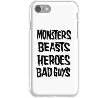monsters beasts heroes bad guys iPhone Case/Skin