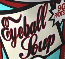 Eyeball Soup Sticker