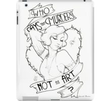 And who in case she doesn't hang- iPad Case/Skin