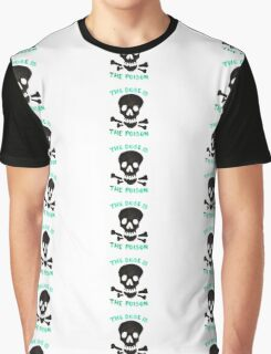 The Dope is Poison  Graphic T-Shirt