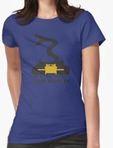 Why'd it have to be Snakes? Womens Fitted T-Shirt