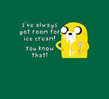 I've always got room for ice cream Unisex T-Shirt