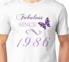 Fabulous Since 1986 Unisex T-Shirt