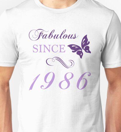 Fabulous Since 1986 Unisex T-Shirt