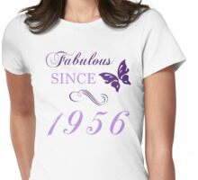 Fabulous Since 1956 Womens Fitted T-Shirt