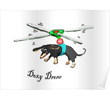 Doxy drone, dachshund flying with drone. Poster