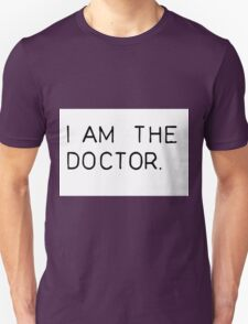 i am the doctor Unisex T-Shirt