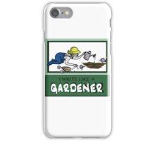 I Write Like A Gardener iPhone Case/Skin
