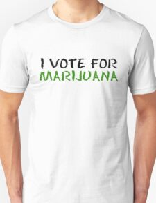 Marijuana Vote Smoke Weed T-Shirts Unisex T-Shirt