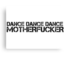 Party Hard Dance Techno Trance Text Canvas Print