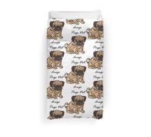 pugs not drugs Duvet Cover