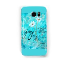 The Joy of the Lord is my Strength by Jan Marvin Samsung Galaxy Case/Skin