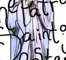 The Patron Saint of Jump Starts (Black lettering) Sticker