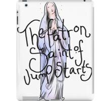 The Patron Saint of Jump Starts (Black lettering) iPad Case/Skin