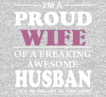 I'm A Proud Wife Kids Tee