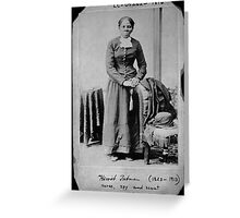 Harriet Tubman: Nurse, spy, and scout Greeting Card