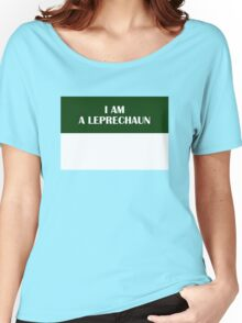 I AM A LEPRECHAUN (White on Green) Women's Relaxed Fit T-Shirt