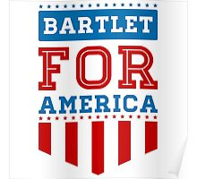 bartlet for america Poster