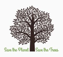 Save the Planet . . . Save the Trees Baby Tee