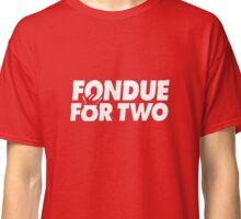 Fondue for two Classic T-Shirt