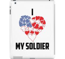 I Love My Soldier - Flag Heart iPad Case/Skin