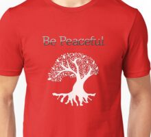 Be Peaceful Tree - White Unisex T-Shirt