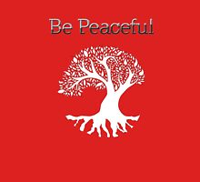 Be Peaceful Tree - White Unisex T-Shirt