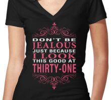 Dont' Be Jealous - 31 Women's Fitted V-Neck T-Shirt