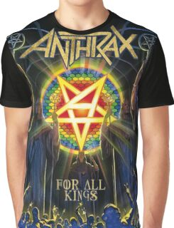 Anthrax For All Of Kings Graphic T-Shirt
