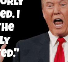 trump- poorly educated Sticker