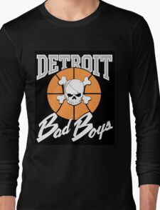 The Detroit Bad Boys (Pistons) Long Sleeve T-Shirt