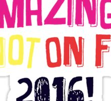 Dan and Phil NEW TOUR 2016 The amazing tour is not on fire! Sticker