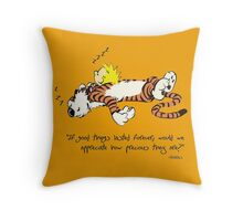 Calvin And Hobbes Quote Throw Pillow