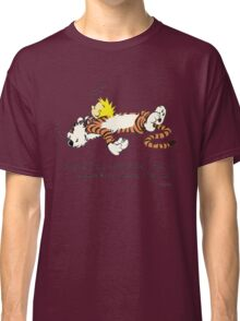 Calvin And Hobbes Quote Classic T-Shirt