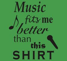 Music Fits Me Better Than This Shirt One Piece - Short Sleeve
