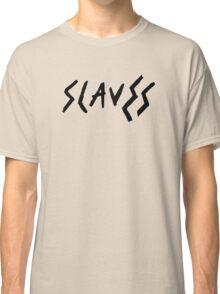 Slaves Classic T-Shirt