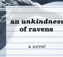 An Unkindness of Ravens Sticker