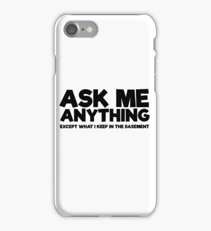 Funny Comedy Scary Ironic Text Weird Humour iPhone Case/Skin