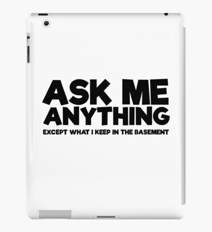 Funny Comedy Scary Ironic Text Weird Humour iPad Case/Skin