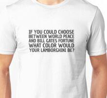 Funny Quote Humour Comedy World Peace Lamborghini Unisex T-Shirt