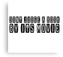 Funny Cool Book Movie Humour Comedy Text Canvas Print