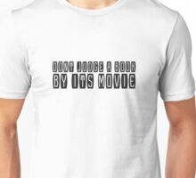 Funny Cool Book Movie Humour Comedy Text Unisex T-Shirt