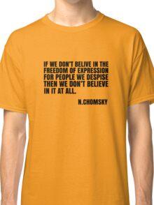 Noam Chomsky Quote Free Speech Freedom  Classic T-Shirt