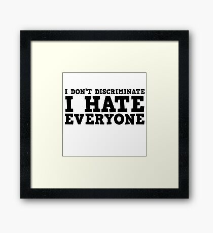 Funny Ironic Hate Free Speech Politics Humour Framed Print
