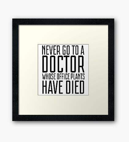 Humour Funny Doctor Medicine Office Joke Framed Print