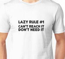 Lazy Humour Funny Joke Friend Laziness Rule Unisex T-Shirt